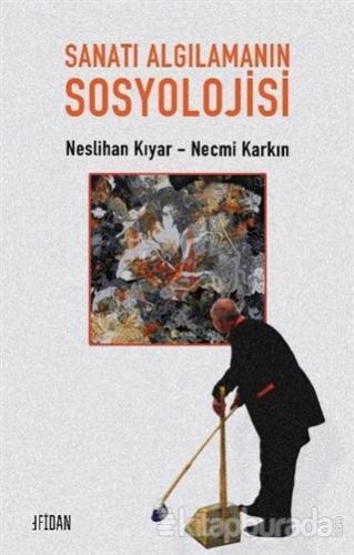 Sanatı Algılamanın Sosyolojisi