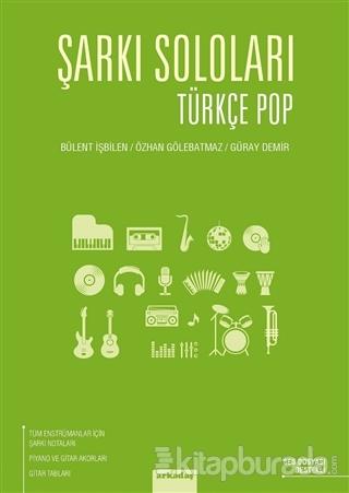 Şarkı Soloları: Türkçe Pop