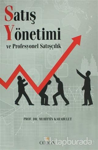 Satış Yönetimi ve Profesyonel Satışçılık