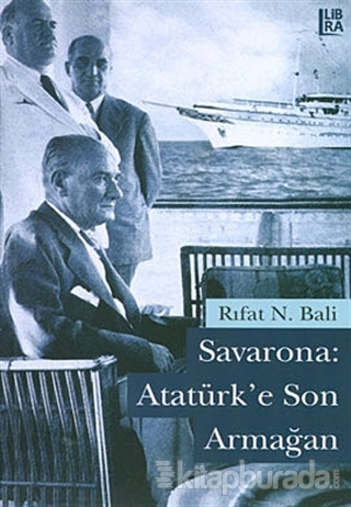 Savarona: Atatürk'e Son Armağan %15 indirimli Rıfat N. Bali