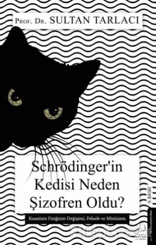 Schrödinger'in Kedisi Neden Şizofren Oldu?