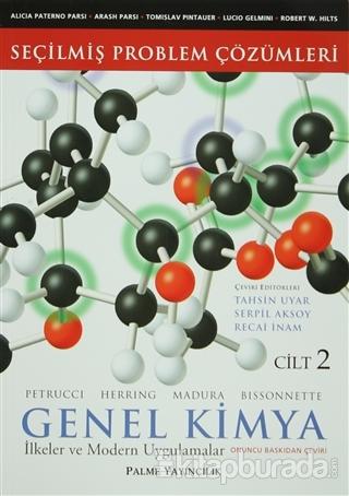 Seçilmiş Problem Çözümleri - Genel Kimya Cilt: 2 İlkeler ve Modern Uygulamalar