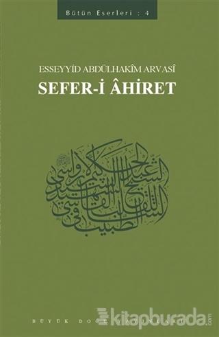 Sefer-i Ahiret Esseyyid Abdülhakim Arvasi