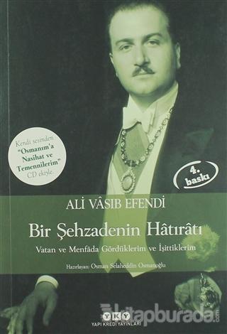 Şehzade Ali Vasıb Efendi : Bir Şehzadenin Hatıratı