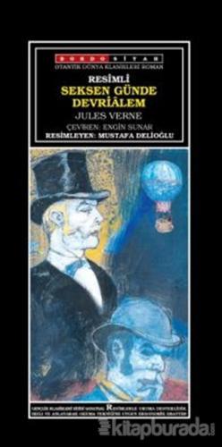 Seksen Günde Devrialem (Resimli) Jules Verne