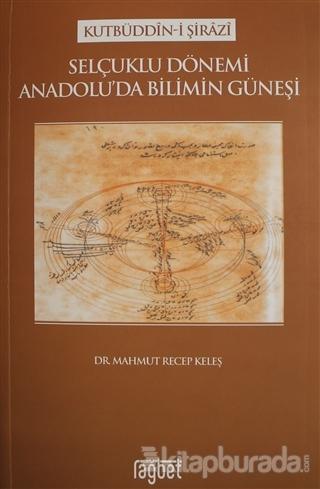 Selçuklu Dönemi Anadolu'da Bilimin Güneşi