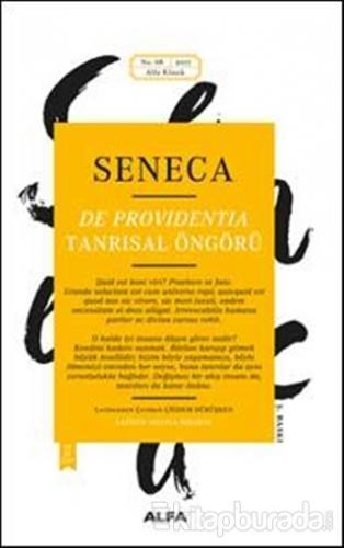Seneca: De Providentia - Tanrısal Öngörü