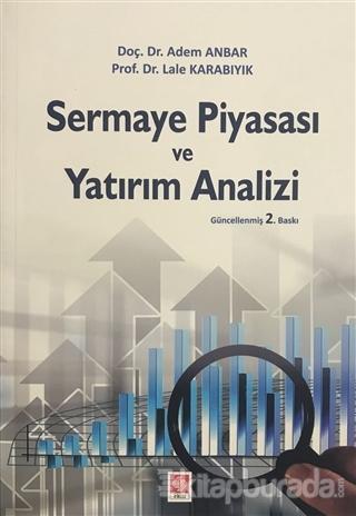 Sermaye Piyasası ve Yatırım Analizi %15 indirimli Adem Anbar
