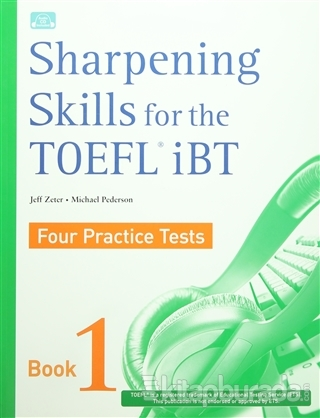 Sharpening Skills for the TOEFL iBT 1 Four Practice Tests (Ciltli)