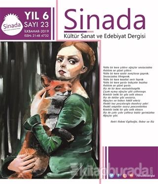 Sinada Dergisi Yıl 6 Sayı: 23 İlkbahar 2019 Hasan Başdemir