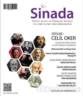 Sinada Kültür Sanat ve Edebiyat Dergisi Yıl 3 Sayı: 12 Yaz 2016 Hasan