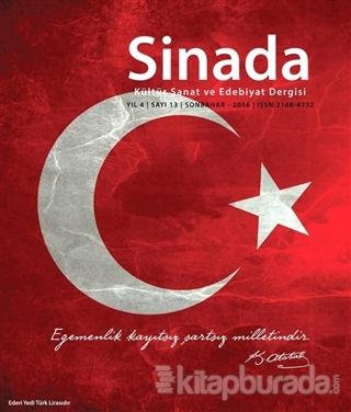Sinada Kültür Sanat ve Edebiyat Dergisi Yıl 4 Sayı: 13 Sonbahar 2016