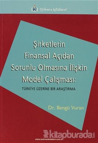 Şirketlerin Finansal Açıdan Sorunlu Olmasına İlişkin Model Çalışması