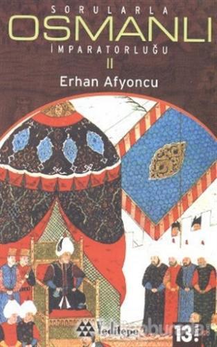 Sorularla Osmanlı İmparatorluğu 2