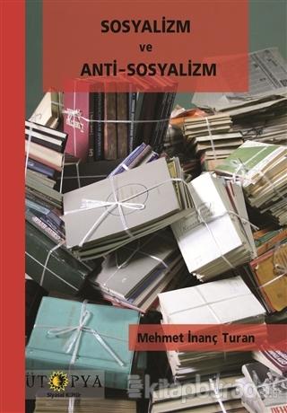 Sosyalizm ve Anti-Sosyalizm