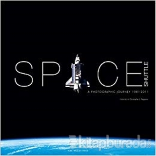 Space Shuttle: Photographic Journey (Ciltli)