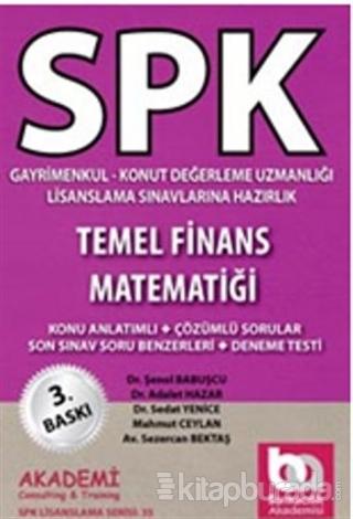 SPK Gayrimenkul Değerleme Uzmanlığı Lisanslama Sınavlarına Hazırlık Temel Finans Matematiği