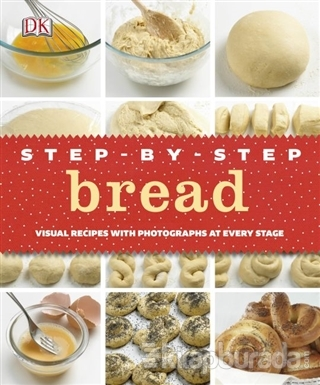 Step - By - Step Bread (Ciltli)