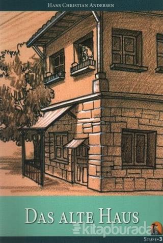 Stufe 3 Das Alte Haus