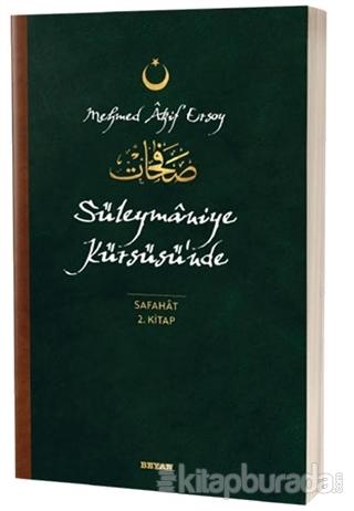 Süleymaniye Kürsüsü'nde  - Safahat 2. Kitap