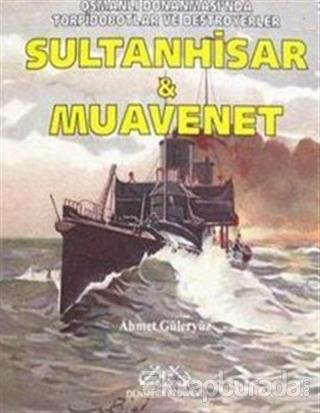 Sultanhisar ve Muavenet