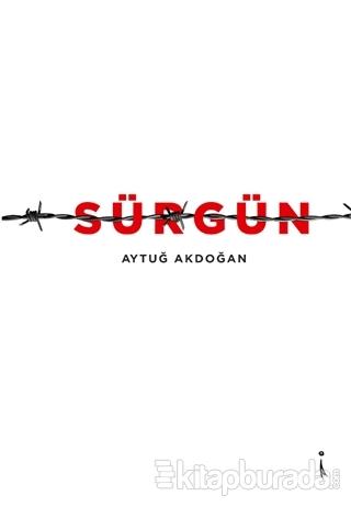 Sürgün Aytuğ Akdoğan