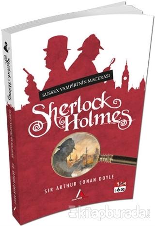Sussex Vampiri'nin Macerası Sir Arthur Conan Doyle