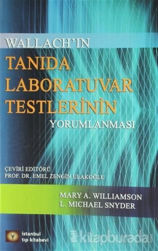 Tanıda Laboratuvar Testlerinin Yorumlanması