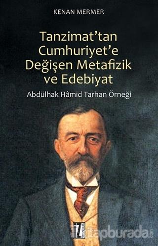 Tanzimat'tan Cumhuriyet'e Değişen Metafizik ve Edebiyat