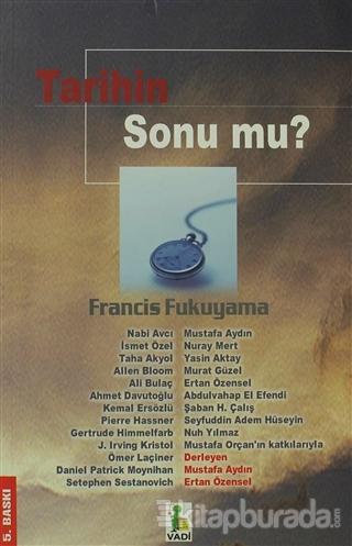 Tarihin Sonu mu? %15 indirimli Francis Fukuyama