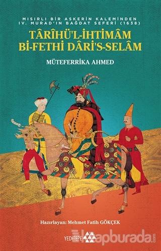 Tarihü'l-İhtimam Bi-Fethi Dari's-Selam