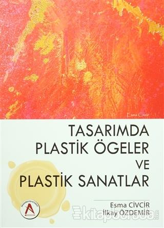 Tasarımda Plastik Ögeler ve Plastik Sanatlar