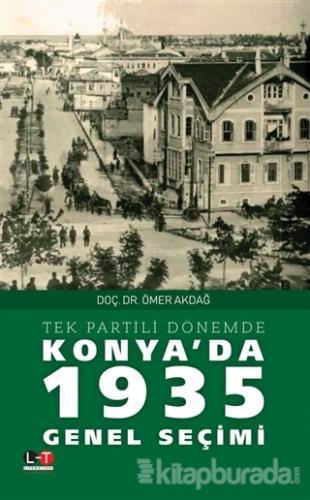 Tek Partili Dönemde Konya'da 1935 Genel Seçimi