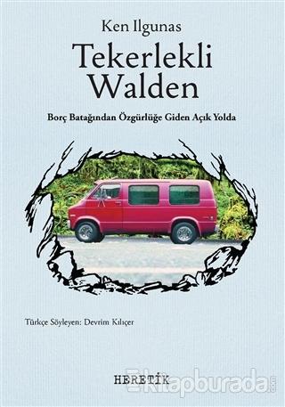 Tekerlekli Walden Ken Ilgunas