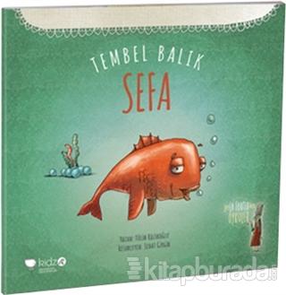 Tembel Balık Sefa