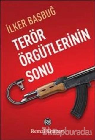 Terör Örgütlerinin Sonu İlker Başbuğ