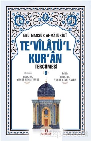 Te'vilatü'l Kur'an Tercümesi - 8 (Ciltli)