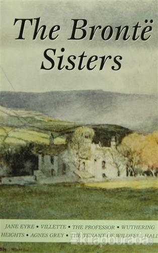 The Bronte Sisters - (Charlotte / Emily / Anne Bronte) Charlotte Bront