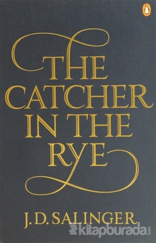 The Catcher in the Rye %15 indirimli Jerome David Salinger
