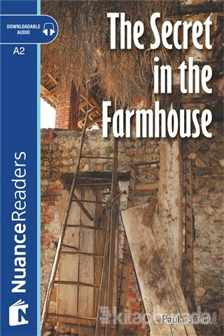 The Secret in the Farmhouse +Audio (Nuance Readers Level-3) A2
