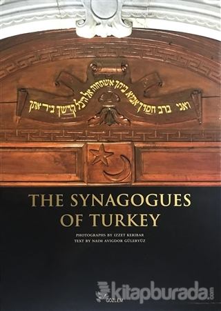 The Synagogues of Turkey (Ciltli)