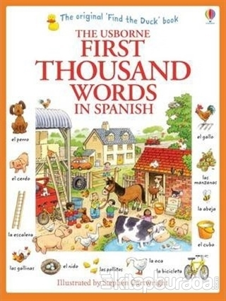 The Usborne First Thousand Words In Spanish Hearth Amery