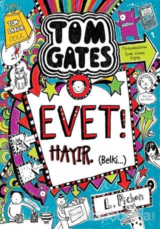 Tom Gates Evet! Hayır Belki (Ciltli)