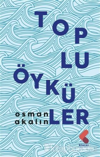 Toplu Öyküler Osman Akalın