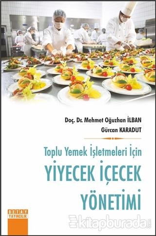 Toplu Yemek İşletmeleri İçin Yiyecek İçecek Yönetimi
