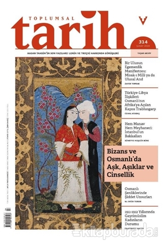Toplumsal Tarih Dergisi Sayı: 314 Şubat 2020