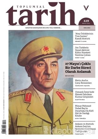 Toplumsal Tarih Dergisi Sayı: 329 Mayıs 2021