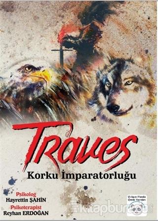 Traves - Korku İmparatorluğu Hayrettin Şahin