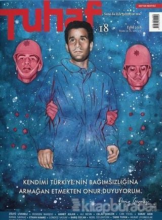 Tuhaf Dergi Sayı: 18 Eylül 2018