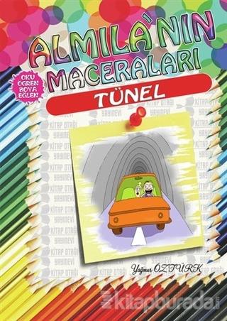 Tünel - Almila'nın Maceraları